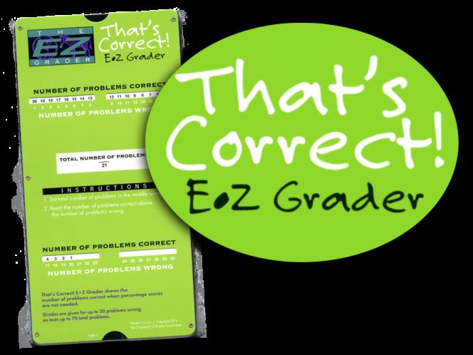 That's Correct! E-Z Grader